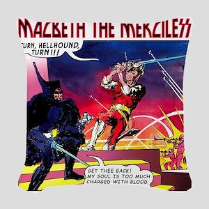 Macbeth_3 Woven Throw Pillow