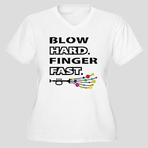 Blow hard, finger fast Plus Size T-Shirt