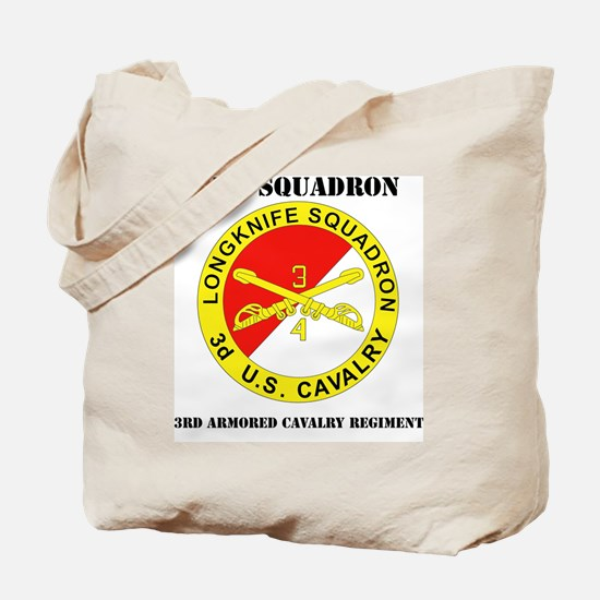 DUI-4-3RD ARMORED CAVALRY REGIMENT WITH T Tote Bag