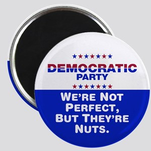Democrats: We're Not Perfect, But They're Nuts Mag
