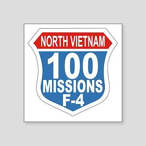 """100 Missions F-4 Square Sticker 3"""" x 3"""""""