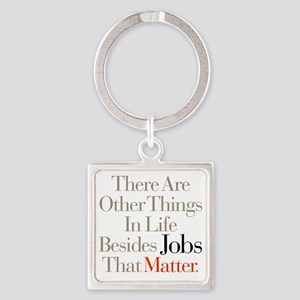 Things_That_Matter_2 Square Keychain