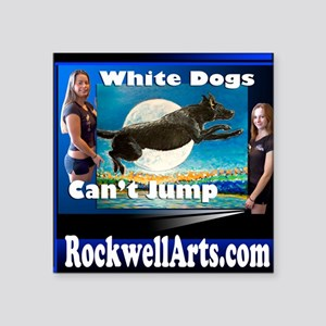 "3- white dogs T Square Sticker 3"" x 3"""