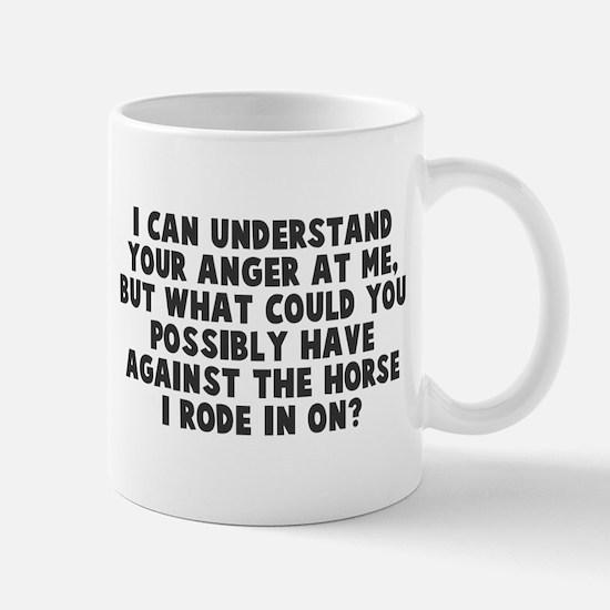 Horse I Rode In On Mug
