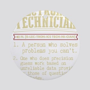 Electronics Technician Dictionary T Round Ornament