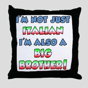 Italian Big Brother Throw Pillow