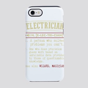 Electrician Funny Dictionary T iPhone 7 Tough Case