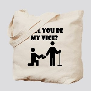 WillYouBeMyViceWhite Tote Bag