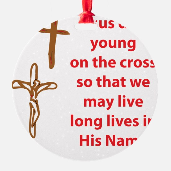 LongLifeThruTheCross Ornament