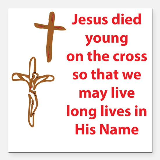 """LongLifeThruTheCross Square Car Magnet 3"""" x 3"""""""