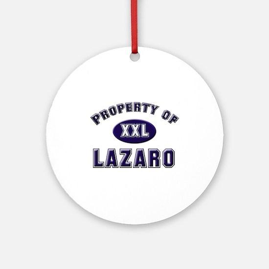 Property of lazaro Ornament (Round)