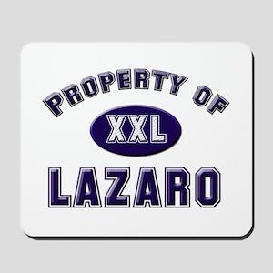 Property of lazaro Mousepad