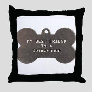 Friend Weimaraner Throw Pillow