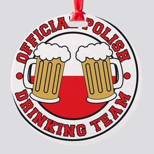 Official Polish Drinking Team Shirt Round Ornament