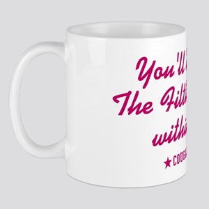 cougar-town-the-filth-is-strong Mug