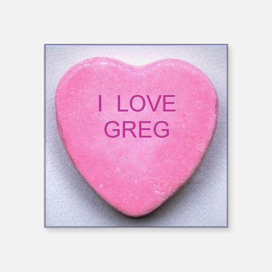 "HEART GREG Square Sticker 3"" x 3"""