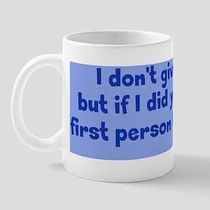 dontgive_pg_bs1 Mug