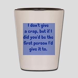 dontgive_pg_rnd1 Shot Glass