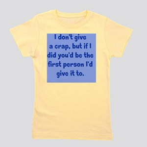 dontgive_pg_rnd1 Girl's Tee