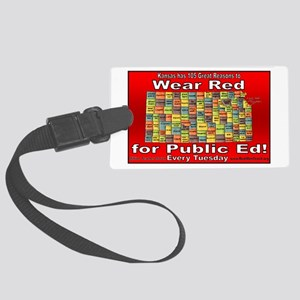 105 Great Reasons to Wear Red Fo Large Luggage Tag