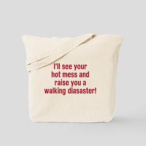 Hot Mess Walking Disaster Tote Bag