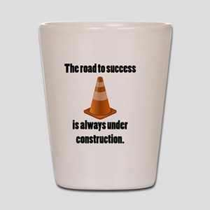 road to success Shot Glass
