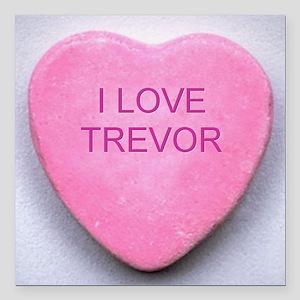 "HEART TREVOR Square Car Magnet 3"" x 3"""