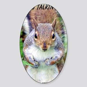 Are you talkin to me - 10tall 400px Sticker (Oval)