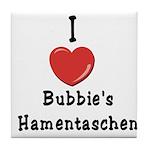 Love Bubbie's Hamentaschen Tile Coaster