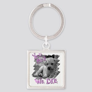 sx you buy we die copy Square Keychain