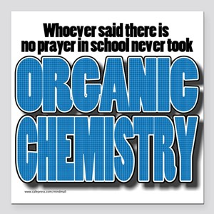 "Orcanic Chemistry Square Car Magnet 3"" x 3"""