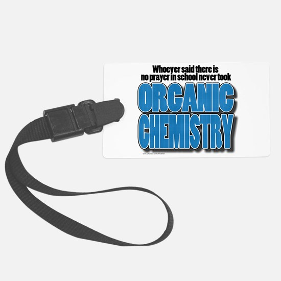 Orcanic Chemistry Luggage Tag