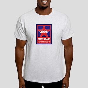 Steve Adams for President (st Ash Grey T-Shirt