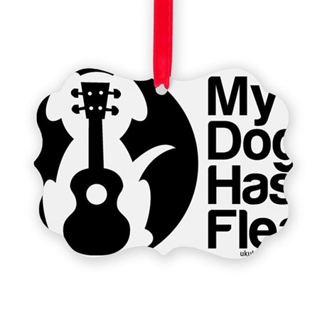 My Dog Has Fleas Ukulele Picture Ornament