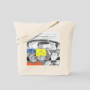 drunk designated Tote Bag