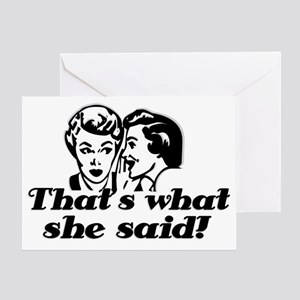 Thats what she said 2 Greeting Card