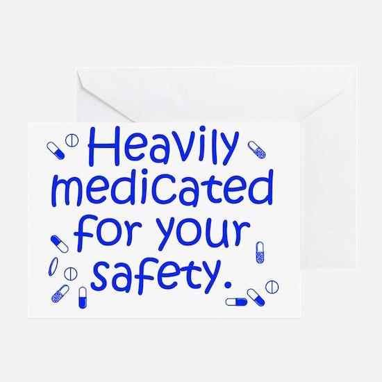 medicated3 Greeting Card