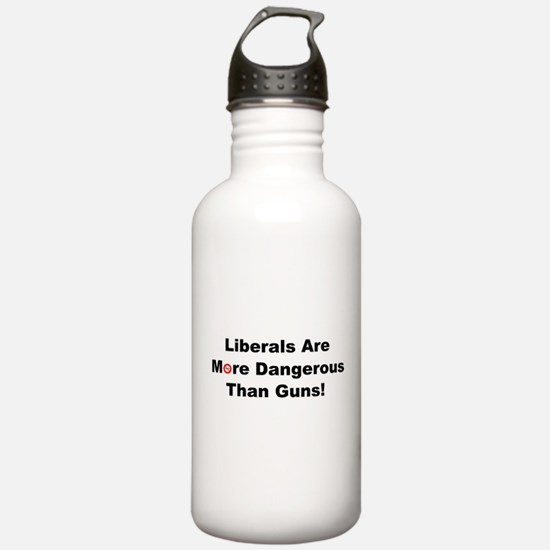 Liberals are more dangerous than guns Water Bottle