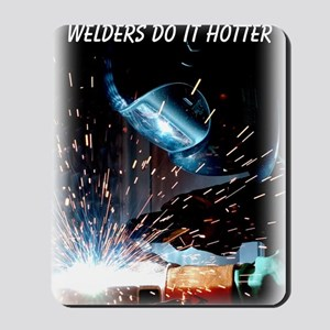 Welders Do It Hotter 50 inches wide x 66 Mousepad