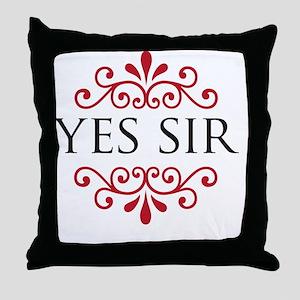 yessir Throw Pillow