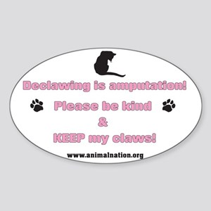 Declawing is Amputation Pink Sticker (Oval)