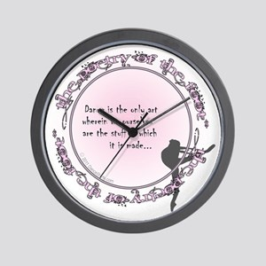 dance is the only art t-shirt copy Wall Clock