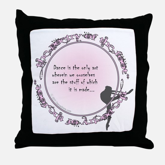 dance is the only art t-shirt copy Throw Pillow