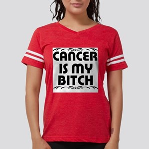 Cancer is My Bitch T-Shirt
