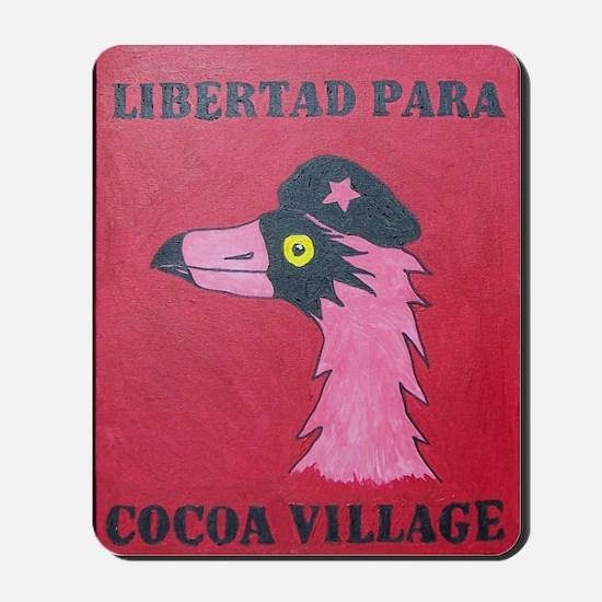 Libertad Para Cocoa Village Mousepad