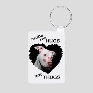 Made for Hugs Not Thugs Aluminum Photo Keychain