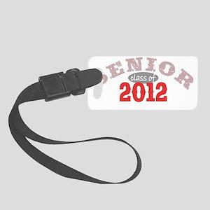 Senior 2012 Red 2 Small Luggage Tag