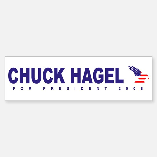 Chuck Hagel for president Bumper Bumper Bumper Sticker
