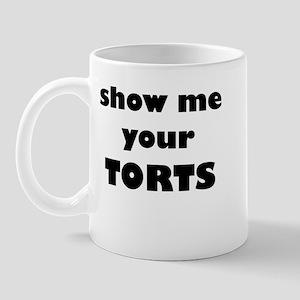 Show me your TORTS. Mug