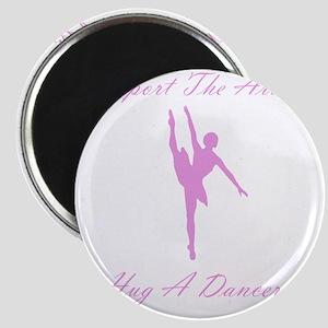 Hug A Dancer Pink Magnet